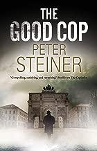 The Good Cop (Willi Geismeier Mysteries)
