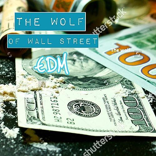 The Wolf of Wall Street EDM de Dutch DJ Ron en Amazon Music ...