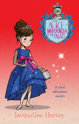 Alice-Miranda at the Palace: Alice-Miranda 11