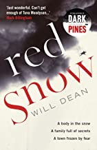 Red Snow: Tuva Moodyson returns in the thrilling sequel to Dark Pines