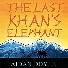 The Last Khan's Elephant