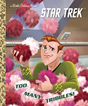 Too Many Tribbles! (Star Trek) (Little Golden Book) PDF