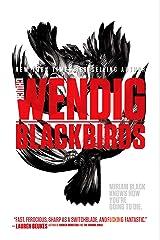 Blackbirds (Miriam Black Book 1) Kindle Edition