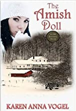 The Amish Doll: Amish Knitting Novel (Bonus Knitting Pattern Included)