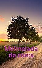Melmelada de coets (Catalan Edition)