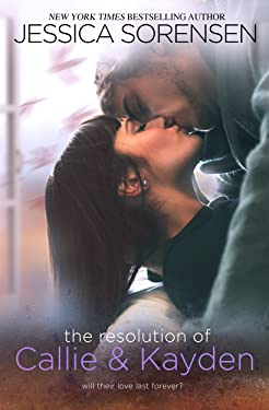 The Resolution of Callie and Kayden (The Coincidence Book 6)