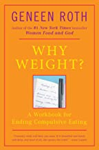 Best why weight a guide to ending compulsive eating Reviews