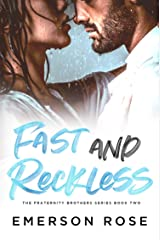Fast and Reckless - The Fraternity Brothers Series Book Two Kindle Edition