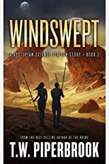 Windswept: A Dystopian Science Fiction Story (The Sandstorm Series Book 2) Kindle Edition