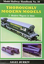 Thoroughly Modern Models: Two Modern Wagons in 4mm (Modelling Railways Illustrated Handbook) (v. 2)