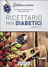 Permalink to Ricettario per diabetici e iperglicemici PDF