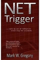 NET Trigger Kindle Edition