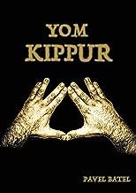 Yom Kippur (Pavel Batel) (English Edition)