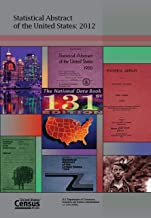 Statistical Abstract of the United States 2012-2013: The National Data Book