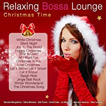 Relaxing Bossa Lounge. Christmas Time