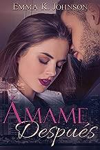 Ámame Después (Spanish Edition)