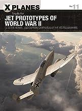 Jet Prototypes of World War II: Gloster, Heinkel, and Capron