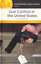 Gun Control in the United States: A Reference Handbook, 2nd Edition (Contemporary World Issues)