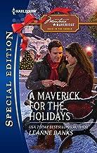 A Maverick for the Holidays (Montana Mavericks: Back in the Saddle Book 5)