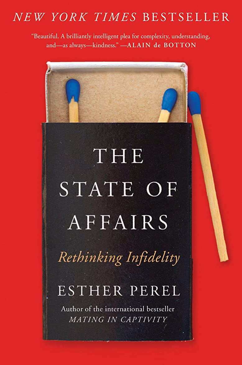 遠征遅滞けん引The State of Affairs: Rethinking Infidelity (English Edition)