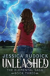 Unleashed (The Elemental Saga Book 3)