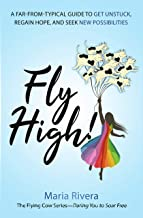 Fly High!: A far-from-typical guide to get unstuck, regain hope, and seek new possibilities (The Flying Cows Series Book 1) (English Edition)