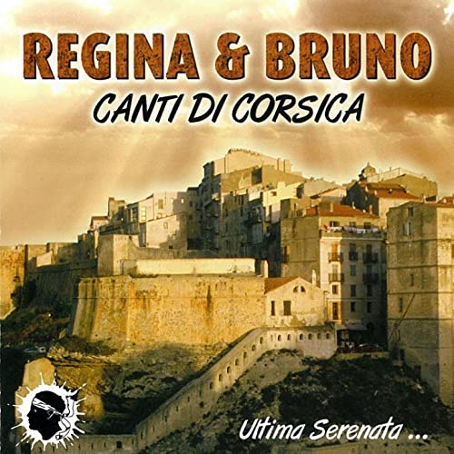 Canti di Corsica by Régina & Bruno on Amazon Music - Amazon.com