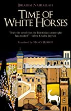 Time of White Horses: A Novel