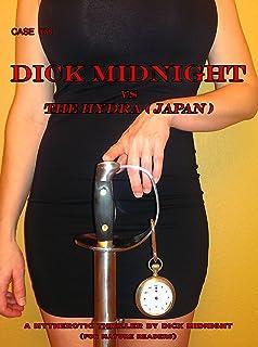 Dick Midnight vs Hydra: Case # 76 (Dick Midnight and The Net