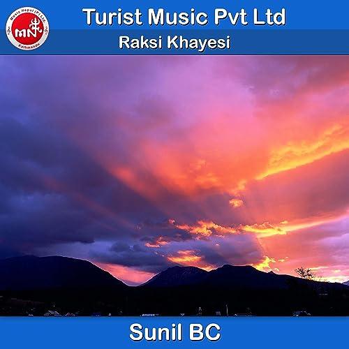 Raksi Khayesi By Sunil Bc On Amazon Music Amazon Com