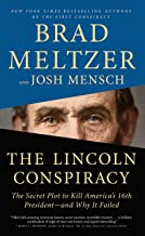 The Lincoln Conspiracy: The Secret Plot to Kill America's 16th President - And Why It Failed (Thorndike Press Large Print ...
