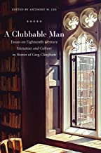 Clubbable Man: Essays on Eighteenth-Century Literature and Culture