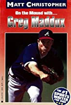 Greg Maddux: On the Mound with... (Athlete Biographies)
