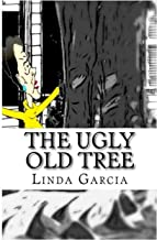The Ugly Old Tree