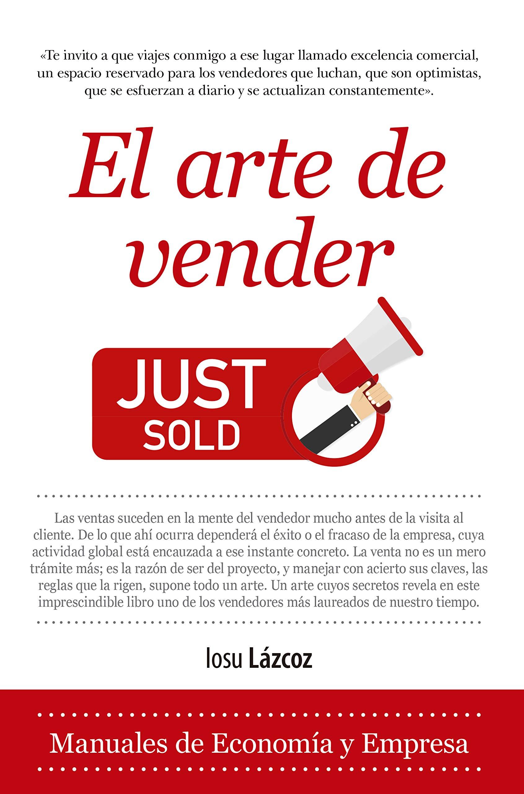 El arte de vender (Economía y Empresa) (Spanish Edition)