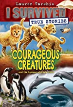 Courageous Creatures (I Survived True Stories #4) (4)