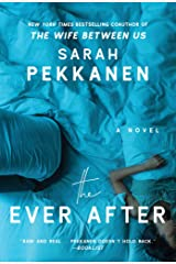 The Ever After: A Novel Kindle Edition