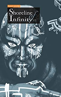 Shoreline of Infinity 17: Science Fiction Magazine (English Edition)