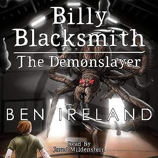 Billy Blacksmith: The Demonslayer: The Blacksmith Legacy, Book 1