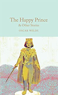 The Happy Prince and Other Stories (Macmillan Collector's Library)