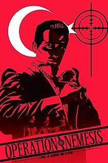 Operation Nemesis: A Story of Genocide & Revenge