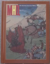 MHQ: The Quarterly Journal of Military History (Winter 1999 Vol. 11 No. 2)