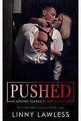 PUSHED Kindle Edition
