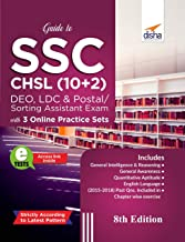 Guide to SSC - CHSL (10+2) DEO, LDC & Postal/ Sorting Assistant Exam with 3 Online Practice Sets 8th Edition
