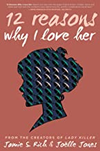 12 Reasons Why I Love Her: Tenth Anniversary Edition