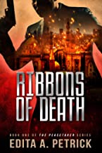 Ribbons of Death (Peacetaker Series Book 1) (English Edition)