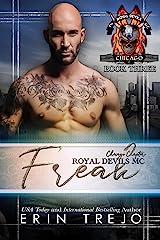 Freak (Royal Devils MC Chicago Book 3) Kindle Edition