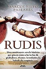 Rudis: Sueños de sangre y arena (Narrativas Históricas) Versión Kindle