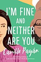 Cover image of I'm Fine and Neither Are You by Camille Pagán