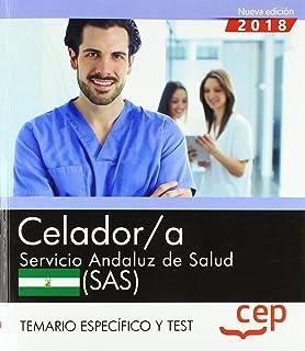 Celador. Servicio Andaluz de Salud (SAS). Temario y test específico: 2